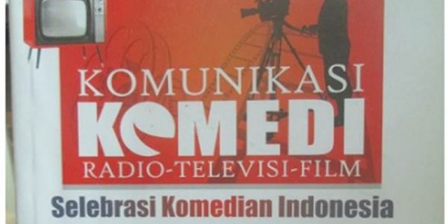 BUKU BARU: Komunikasi Komedi Kupas Panggung Lawak